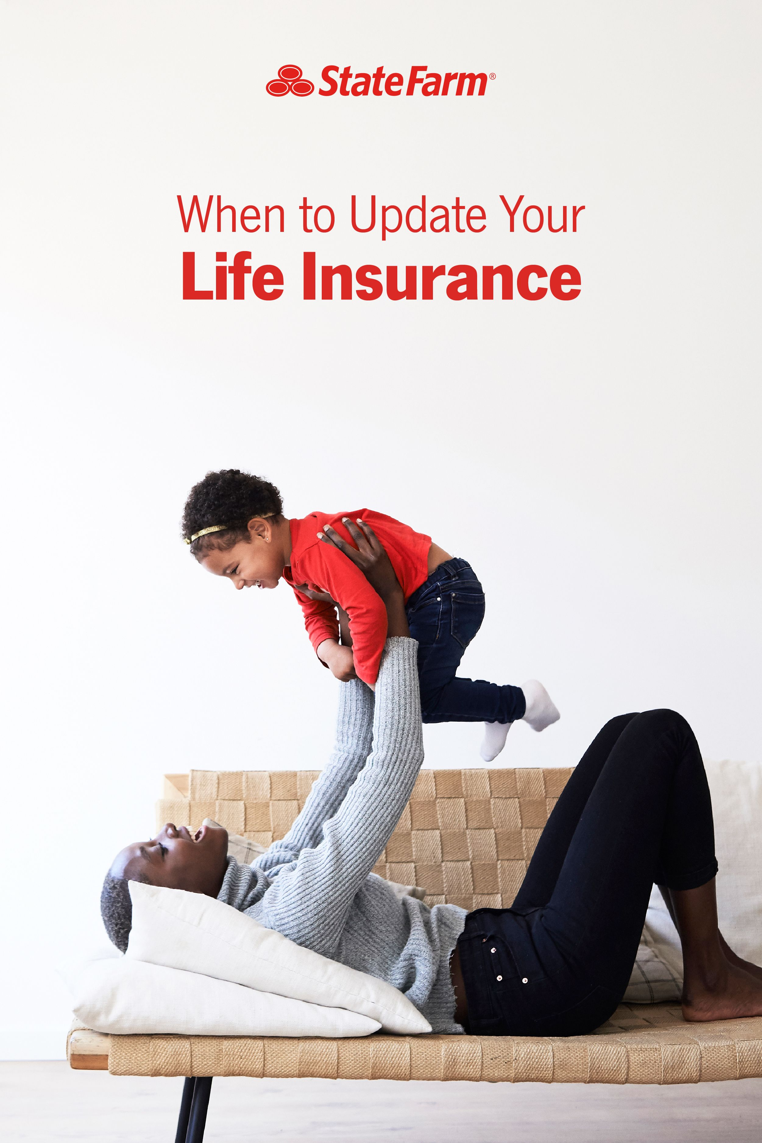 When to Review Your Life Insurance Policy - State Farm® in ...