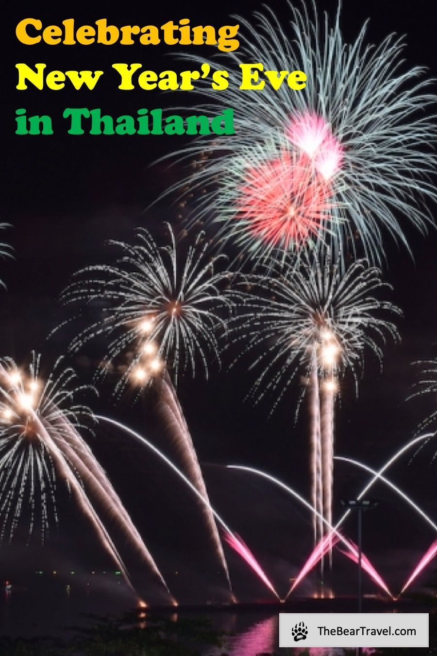 Celebrating New Year's Eve in Thailand ในปี 2020 (มีรูปภาพ)