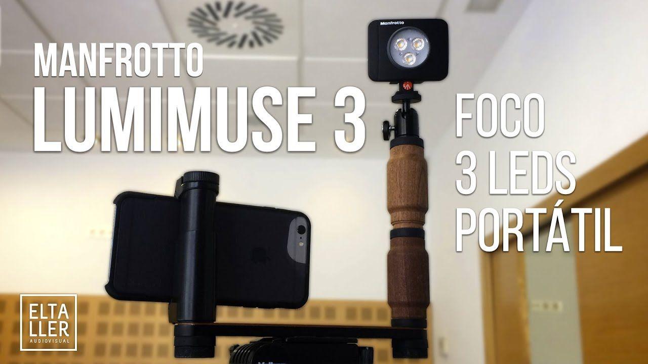 Foco De Leds Portatil Lumimuse 3 De Manfrotto Para Grabar Video Con Movi Focos Portatil Grabado