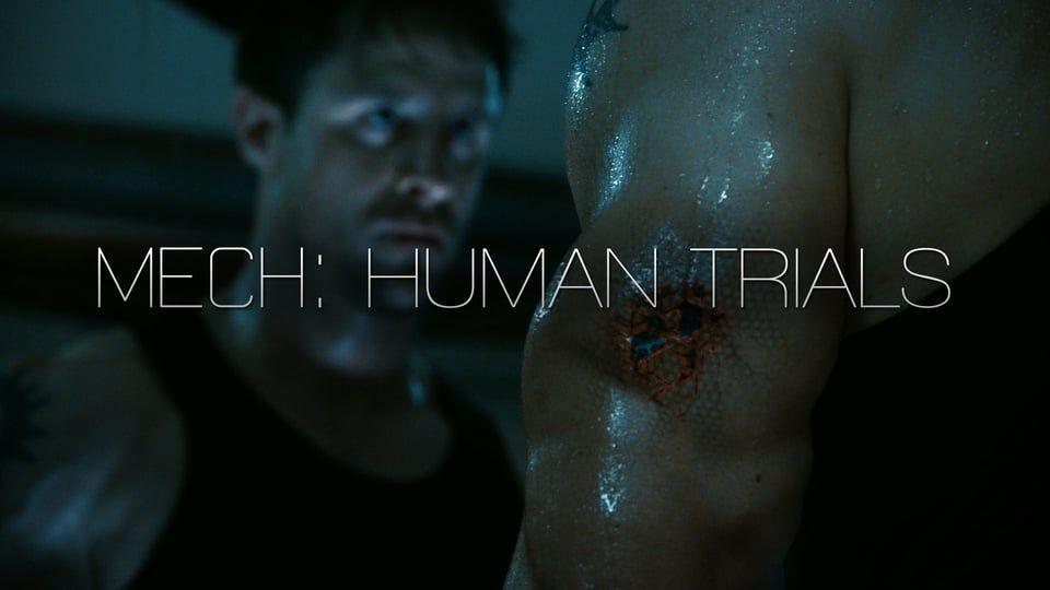 Mech: Human Trials