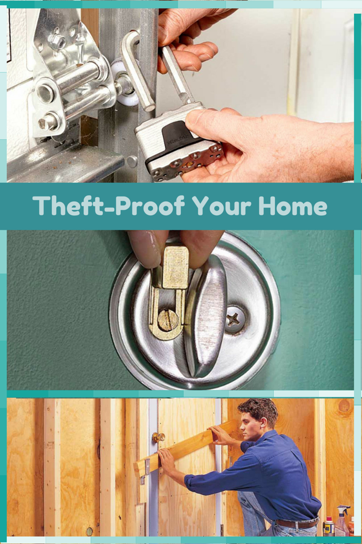 Inexpensive Ways To Theft Proof Your Home Home Tips The