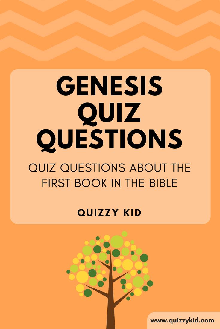 Genesis Bible Quiz Quizzy Kid Bible Quiz Genesis Bible Genesis Bible Study