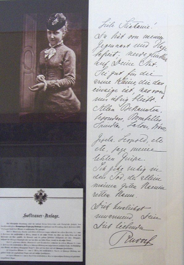 Final letter from Crown Prince Rudolf of Austria to his wife, Princess Stephanie of Belgium, before the Mayerling Incident in 1889 claimed the lives of both Rudolf and his mistress, Marie Vetsera. The death of the Crown Prince --and only son of Franz Josef I--placed Franz Ferdinand, who's later assassination sparked WWI, as heir to the throne. To this day, it is unclear whether the deaths of Rudolf and Vetsera were the result of a suicide pact as forbidden lovers, or they were assassinated.