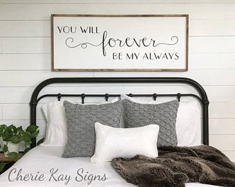 Wonderful Framed Sign | You Will Forever Be My Always | Bedroom Wall Decor | Wood  Signs | Bedroom Sign | Quotes, Rustic, Dreaming, Farmhouse, Modern Country,  Signs, ...