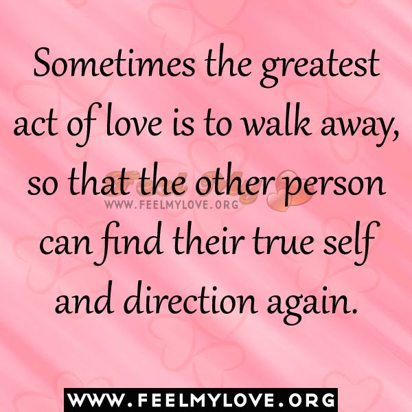 Walk Away From Love Quotes - Finding Love And Life Partner ...