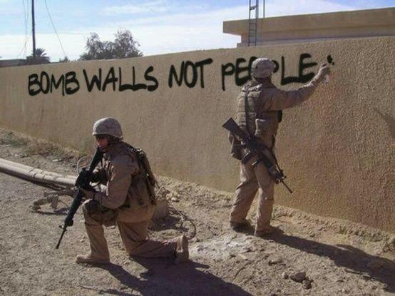 """BOMB WALLS, NOT PEOPLE""..."