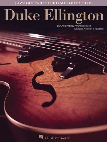 Duke Ellington Jazz Guitar Chord Melody Solos By Duke El Https
