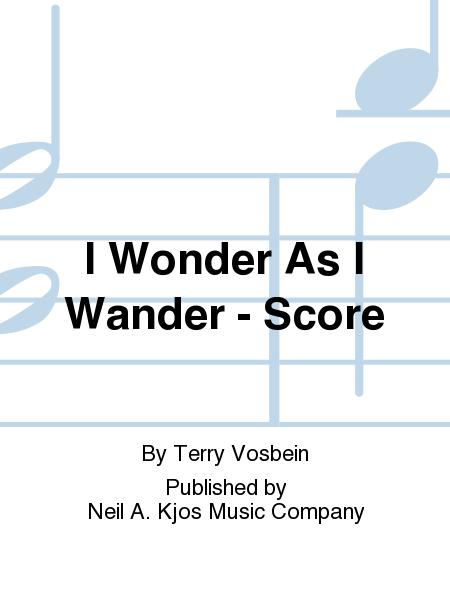 I Wonder As I Wander - Score