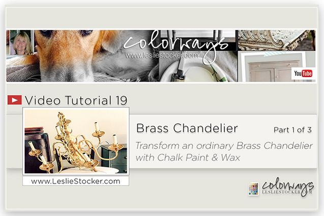 New Video Tutorial on COLORWAYS at  wwwLeslieStocker.com #19 Transform an ordinary Brass Chandelier with Chalk Paint and Wax