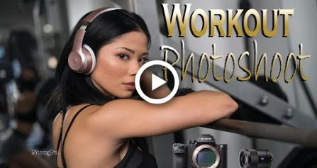 Epic Workout and Action Photoshoot w/ A7RII + 55mm 1.8 BTS Gym Time #fitness