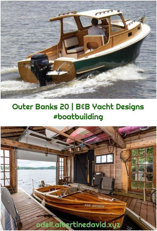 Outer Banks 20 | B&B Yacht Designs 20 Wooden Boats · Outer Banks 20 | B&B Yacht Designs Source by