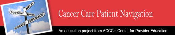 ACCC Cancer Care Patient Navigation