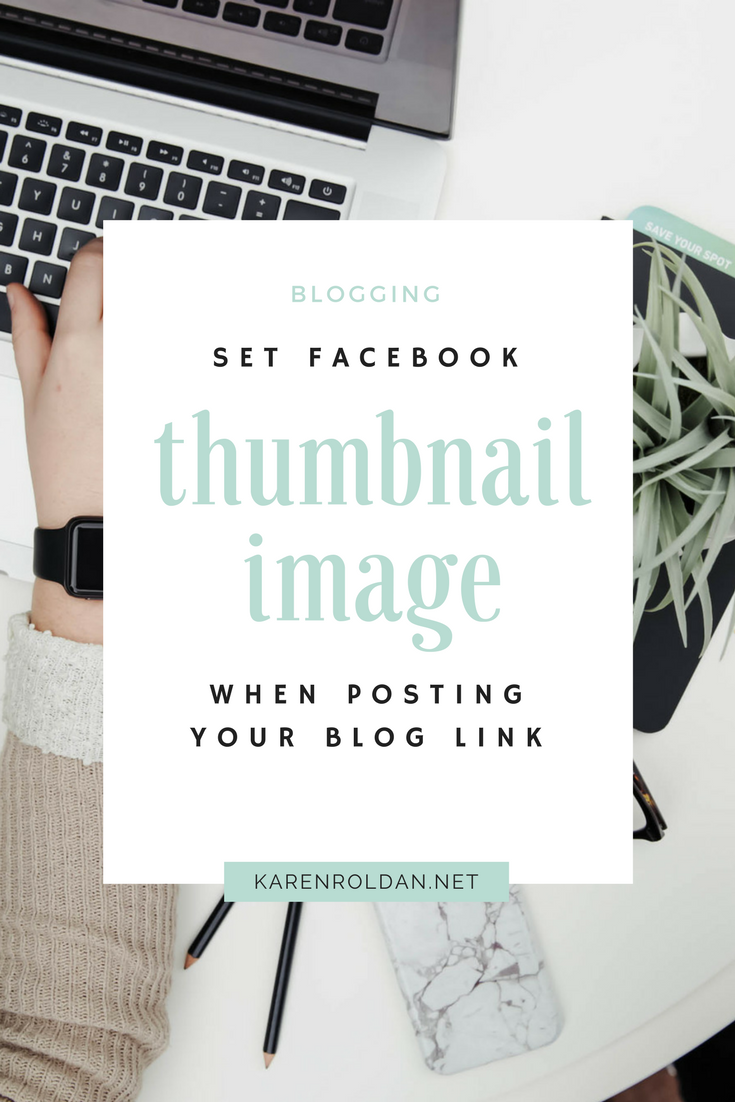 How To Set Facebook Thumbnail Image When Posting Your Link