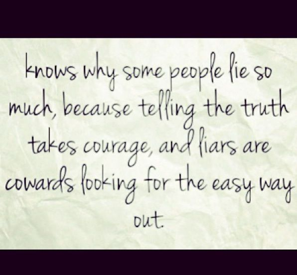 Once A Liar Always A Liar Too Bad For Them With Images Lies