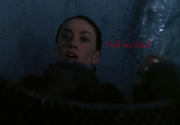 """Aeryn - """"Frell me dead."""""""