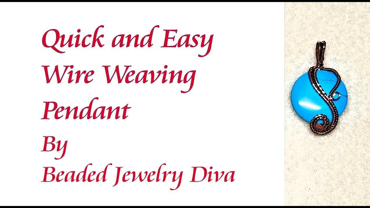 Wire Weaving Pendant Tutorial - Quick and Easy Wire Weaving | Wire ...
