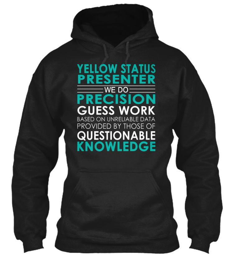 Yellow Status Presenter - We Do #YellowStatusPresenter