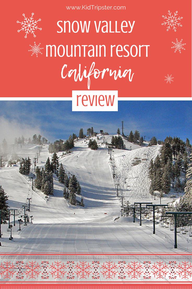 Snow Valley Resort California Ski Snow Valley Family Ski Trip