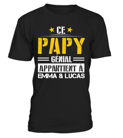 Ce papy g nial t shirt personnalis ce papy g nial appartient ajoutez les pr noms de - T shirt personnalise photo et texte ...
