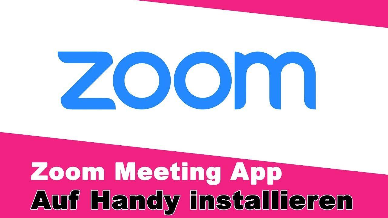 Zoom Call Meeting App runterladen 📹 Handy installieren