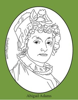 Coloring Pages Zip File. Abigail Adams Clip Art  Coloring Page or Mini PosterThis zip file contains Poster adams