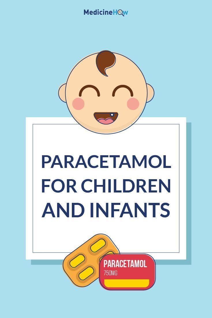 Paracetamol For Children And Infants Medicinehow Childrens Health Pharmacology Nursing Baby Health