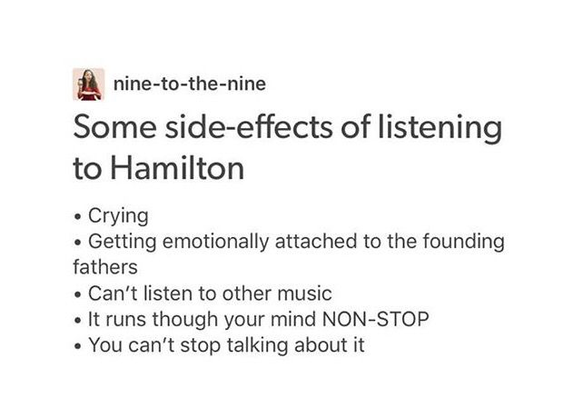 //posting this under my 'Cara' board and not 'Hamilton' because it is too real and so true for me