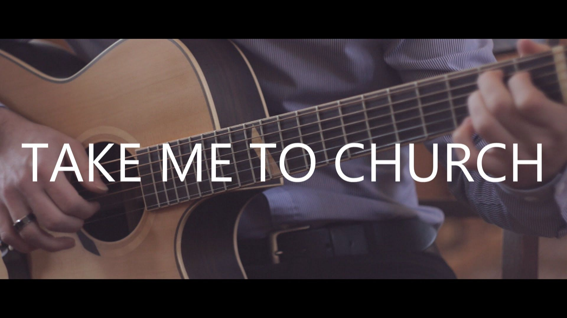Take Me To Church Hozier Fingerstyle Guitar Cover By Peter