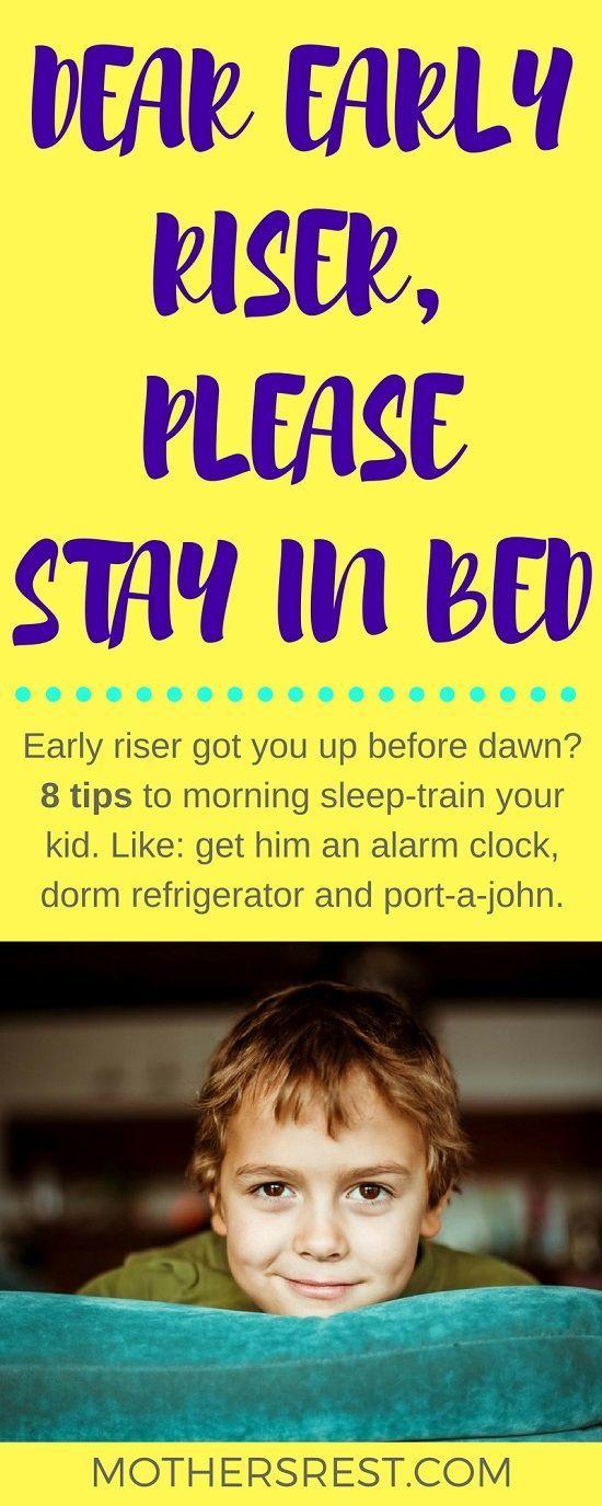Dear early riser, please stay in bed | Stay in bed ...