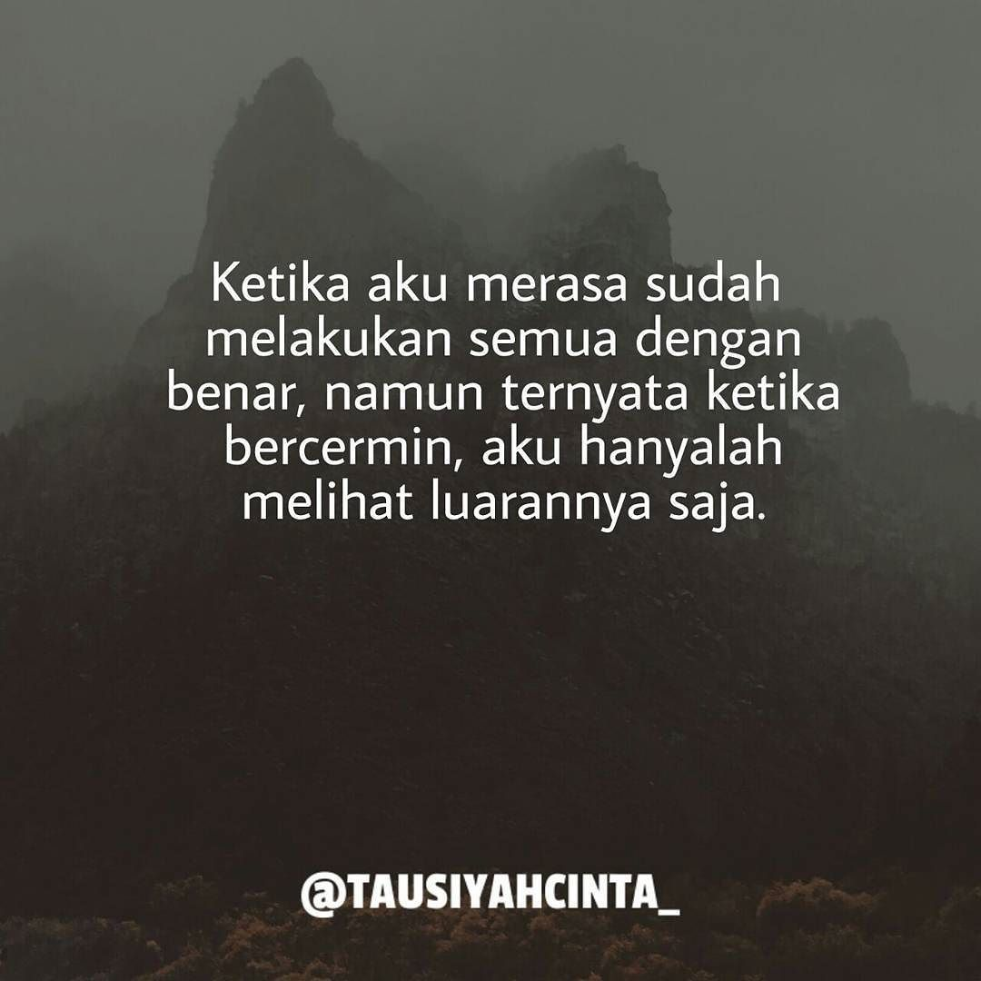 Pin By Tausiyah Cinta On Tausiyahcinta Pinterest Quotes