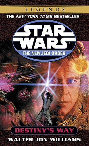 Destiny's Way (Star Wars: The New Jedi Order, Book 14) by...