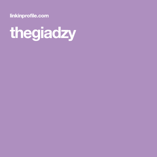 thegiadzy Linked in profile, Tv food, Profile