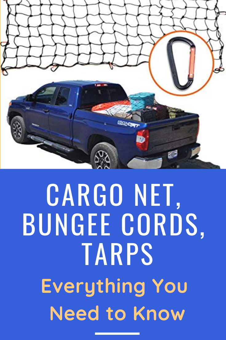 Truck Bed Cargo Net >> Truck Bed Cargo Net Bungee Cords Tarps Everything You