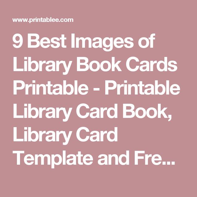 Best Images Of Library Book Cards Printable  Printable Library