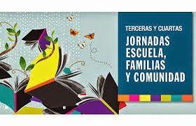 17 De Octubre Cuarta Jornada Escuela Familias Y Comunidad
