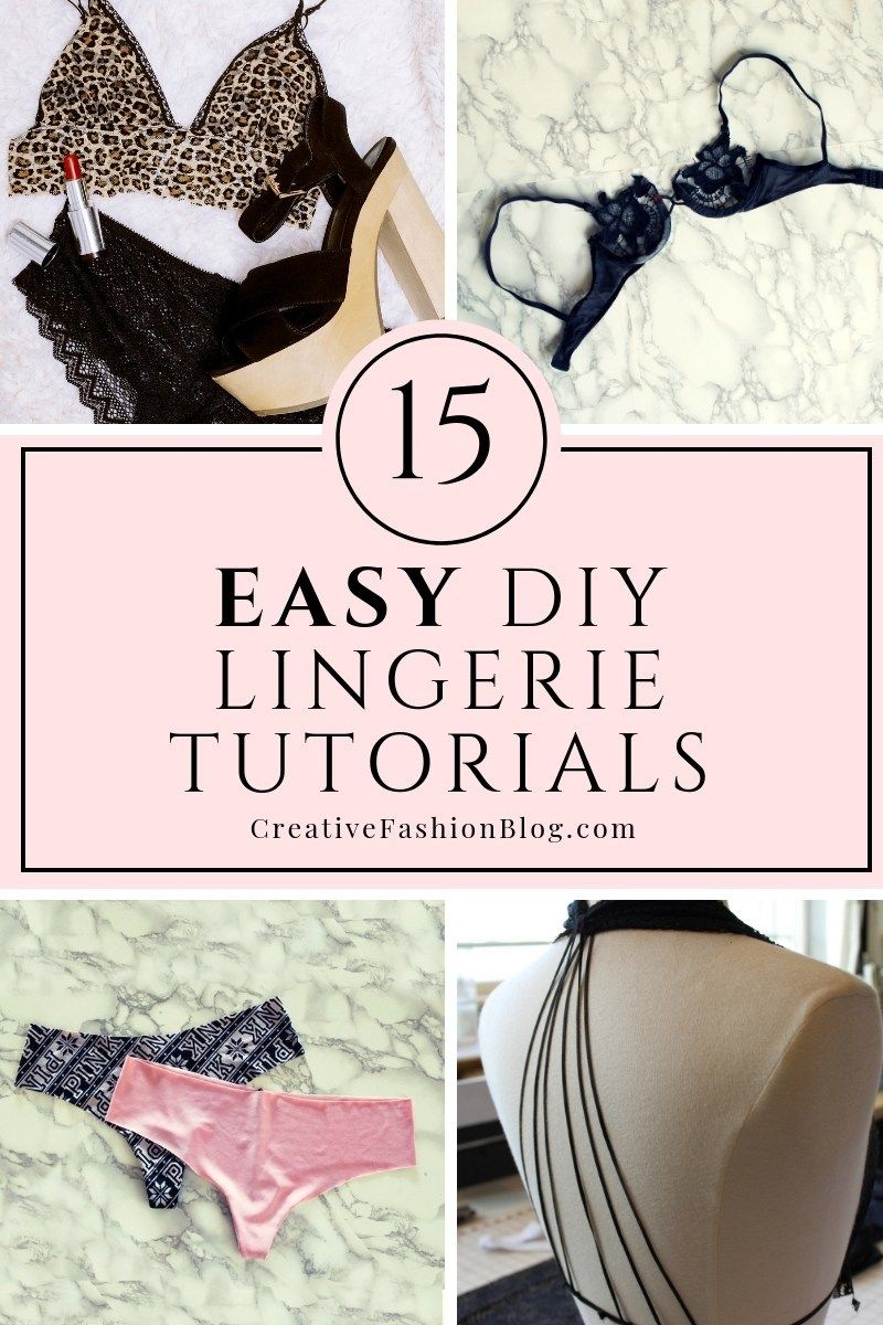 15 DIY Lingerie, Bras, and Panties to Try in 2019 - Upcycle clothes diy, Diy clothes refashion, Diy fashion trends, Diy lingerie, Diy fashion, Sewing projects clothes - Have you ever wanted to make your own lingerie but don't know where to start  Here you'll find full videos and tutorials, printable patterns
