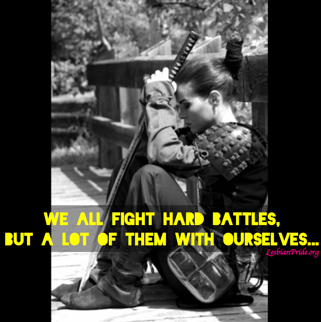 Lesbian Love Quotes Images We Fight Battles Lgbt Lesbian Love Quote Httplesbianapparel
