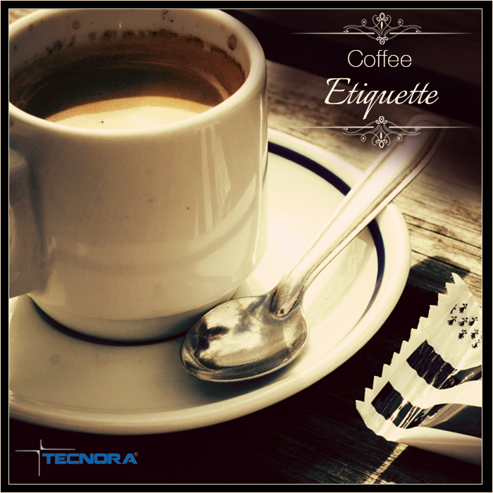 #CoffeeEtiquettes Do not leave a spoon into the Coffee cup after stirring sugar, milk or cream. Place it on the saucer. Also, if you are not in a mood for Coffee, refuse politely by placing your hand over the cup at the time when coffee is served.