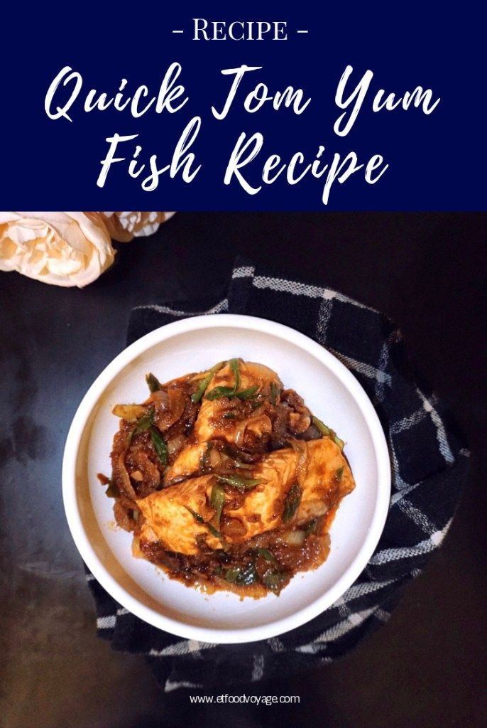 Tom Yum Fish Recipe | Quick & Easy Homecooking - ET Food Voyage
