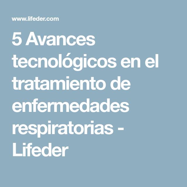 5 Avances tecnológicos en el tratamiento de enfermedades ...