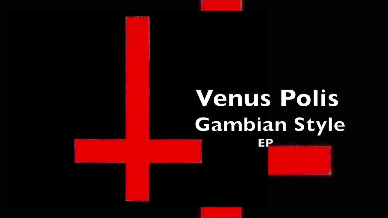 Venus Polis - Gambian Style - EP