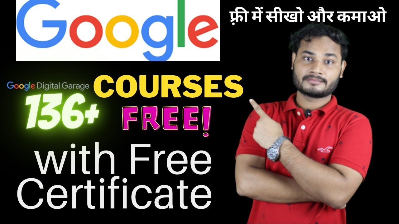 136 free google courses online with free certificate for