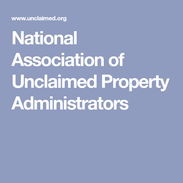 National Association Of Unclaimed Property Administrators Unclaimed Property Life Insurance Policy National Association