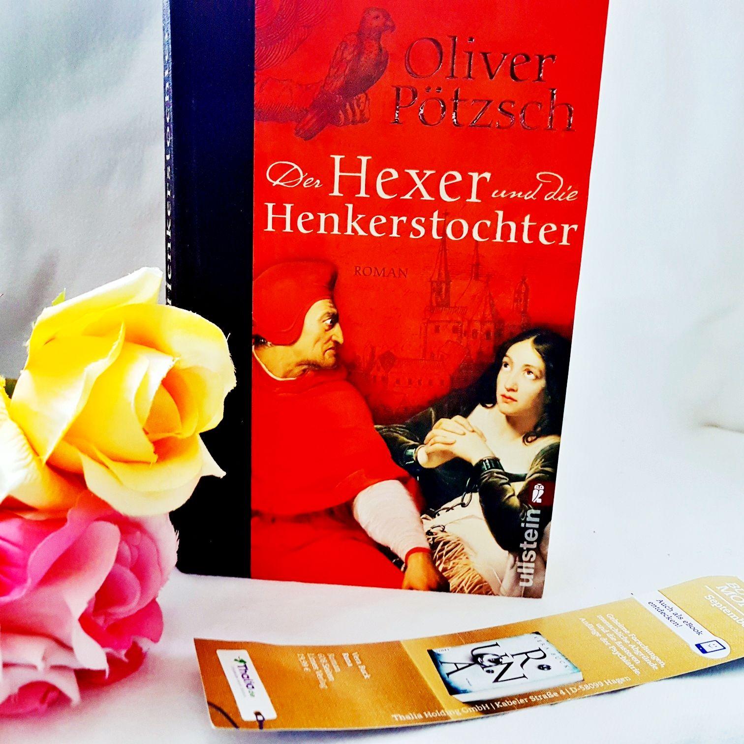 Der Hexer und die Henkerstochter von Oliver Pötzsch