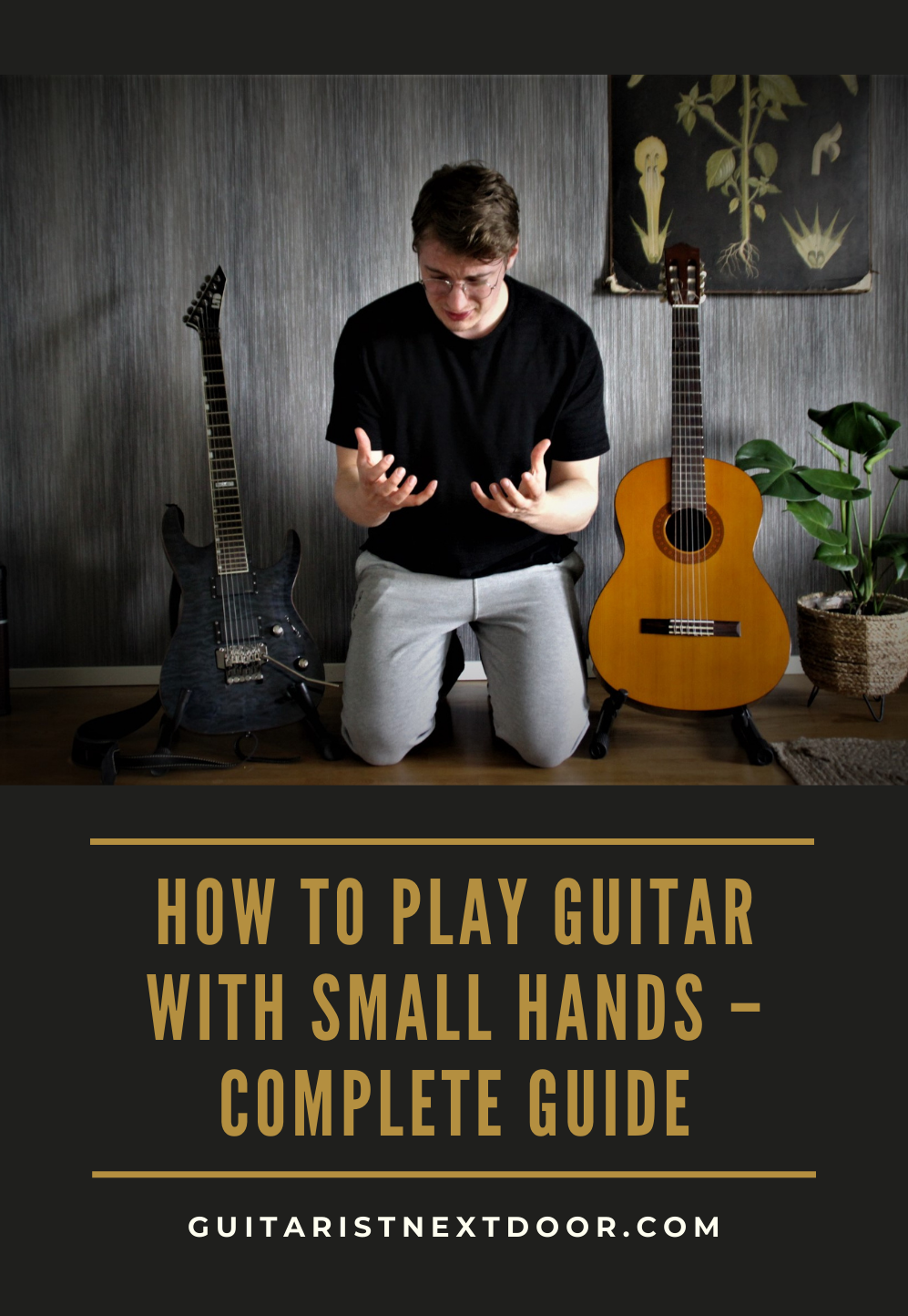 How To Play Guitar With Small Hands Complete Guide Playing Guitar Guitar Guitar Chords Beginner