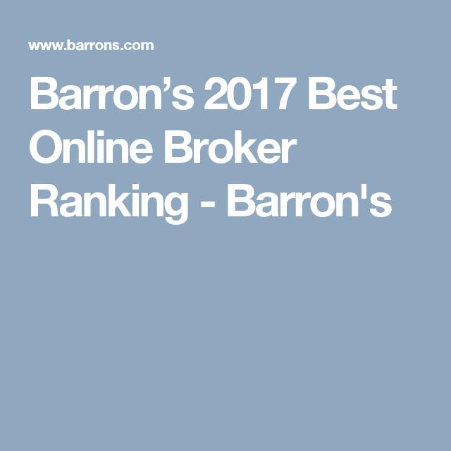 Barron S 2017 Best Online Broker Ranking Barron S Online Broker Brokers Barron