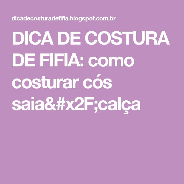 DICA DE COSTURA DE FIFIA: como costurar cós saia/calça