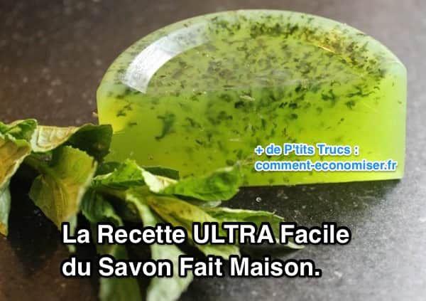 la recette ultra facile du savon fait maison
