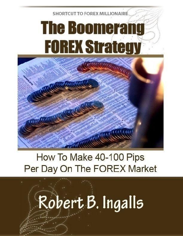 Forex boomerang strategy форекс экспо 2014 москва