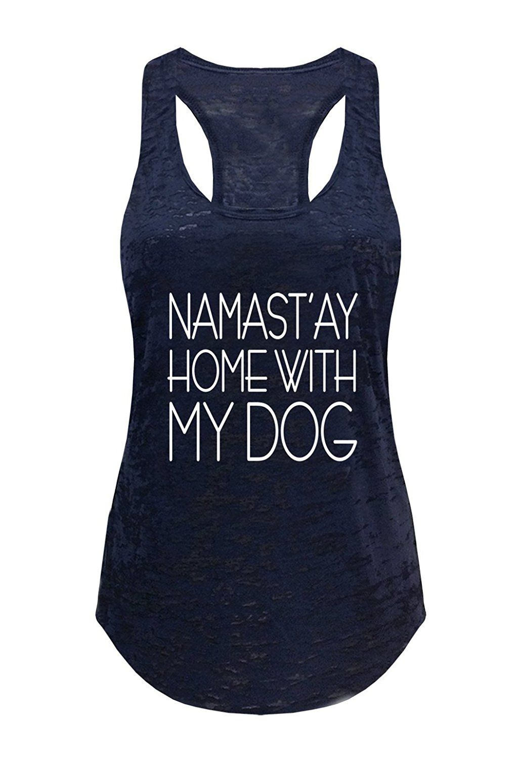 1de664210b0962 Tough Cookie s Women s Yoga Burnout Namastay At Home With My Dog Tank Top  at Amazon Women s Clothing store